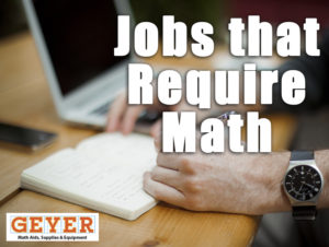 jobs that require math Math is about solving problems the study requires the ability to think logically and follow all components of the puzzle in order to achieve a solution the science of math works in many.